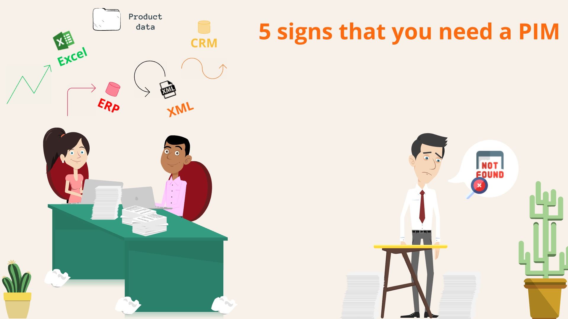 5 signs that you need a PIM