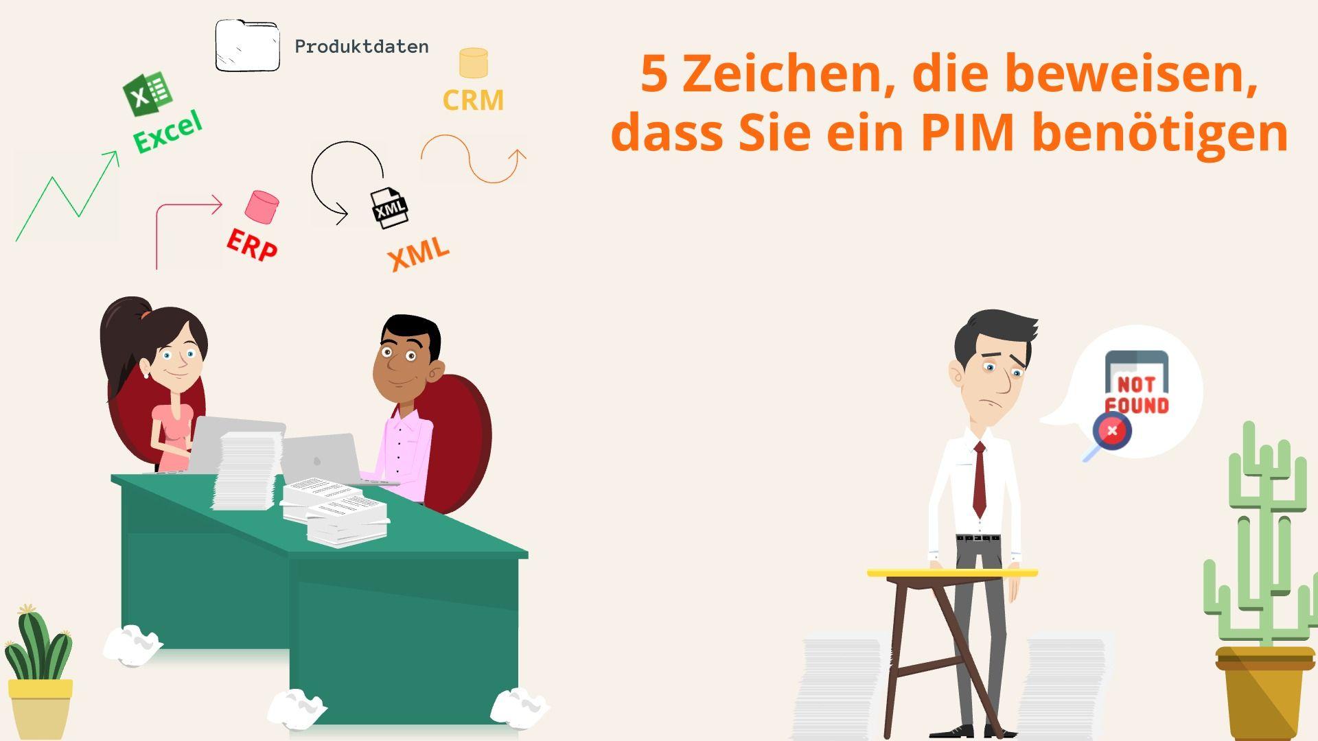 """""""5 Zeichen, die beweisen, dass Sie ein PIM benötigen"""